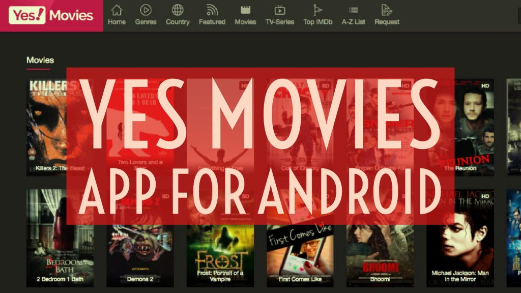Download Yes Movies App for Android