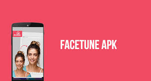 Facetune APK For Android Free Download
