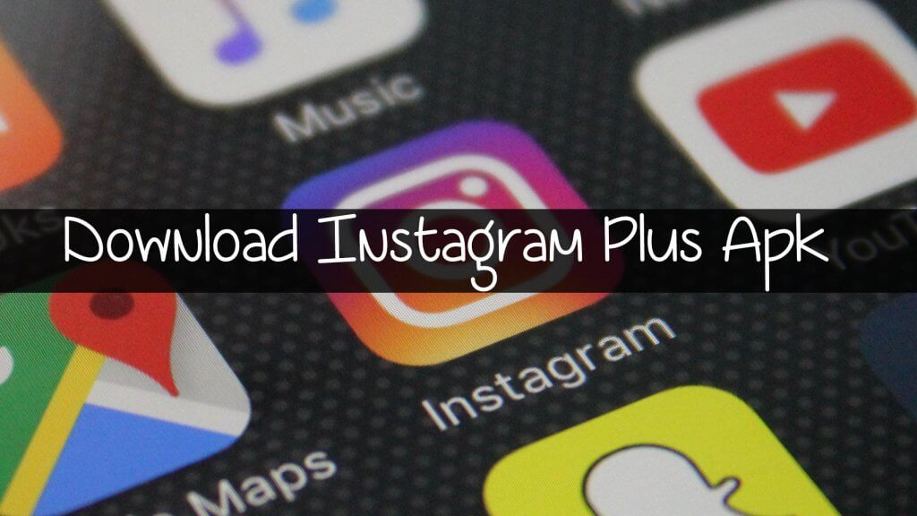 How to Install Instagram Plus Apk on Android